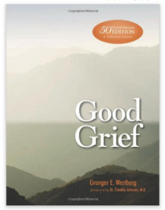 Good Grief--Grieving Well
